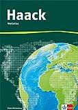 Der Haack Weltatlas für Sekundarstufe 1: Ausgabe Baden-Württemberg