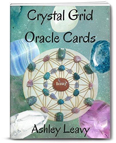 (Ashley Leavy Crystal Grid Oracle Cards - by)
