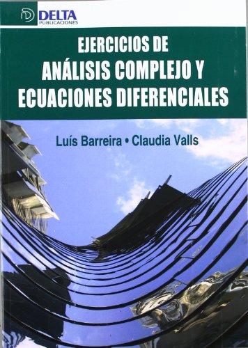 Descargar Libro Ejercicios De Analisis Complejo Y Ecuaciones Diferenciales Luis Barreira