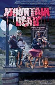 Mountain Dead by [Girard, Geoffrey, Harvey, Sara M., Conner, Lesley, Wood, K. Allen]