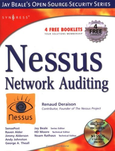 Nessus Network Auditing: Jay Beale Open Source Security Series (Jay Beale's Open Source Security) Kindle Editon
