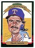 Autograph Warehouse 34643 Frank Tanana Autographed Diamond King Donruss Baseball Card 1985 Texas Rangers Ball Point Pen