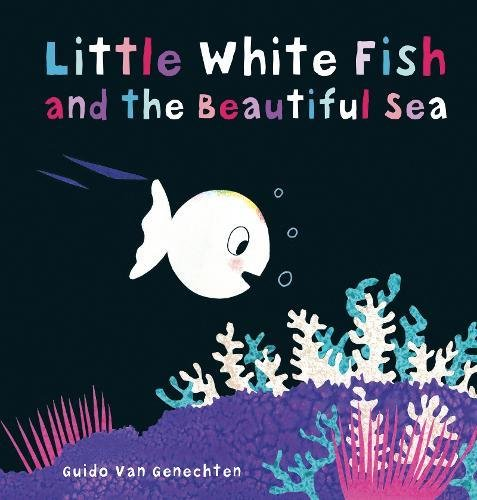 Little White Fish and the Beautiful Sea pdf