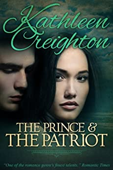 The Prince and the Patriot by [Creighton, Kathleen]