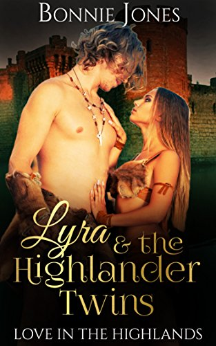 Download for free Lyra And The Highlander Twins