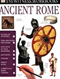 Ancient Rome, Dorling Kindersley Publishing Staff, 075663010X