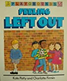 Feeling Left Out, Kate Petty, 0812046587
