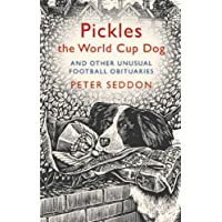 Pickles the World Cup Dog and Other Unusual Football Obituaries