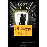 Lost Ancient High Technology Of Egypt: Traveler's Edition