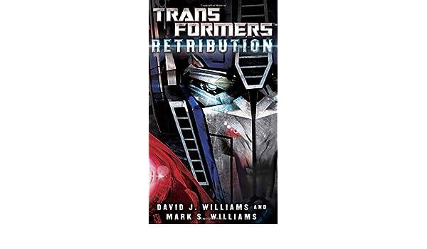 Retribution (Transformers): Amazon.es: David J. Williams, Mark S. Williams: Libros en idiomas extranjeros