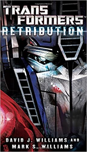 Retribution (Transformers): Amazon.es: David J. Williams ...