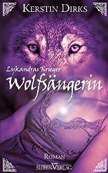 Lykandras Krieger 1 - Wolfsängerin