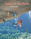 img - for Spirit of the Rock book / textbook / text book