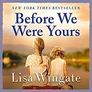 Before We Were Yours Audiobook