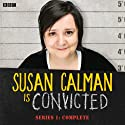 Susan Calman is Convicted (Series 1) Radio/TV von BBC Gesprochen von: Susan Calman