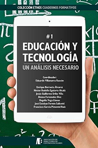 Educación y Tecnología: Un Análisis Necesario (Ethos) (Spanish Edition)
