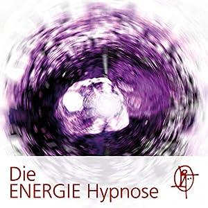 Die ENERGIE Hypnose Hörbuch