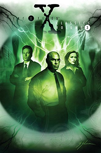 X-Files Classics Volume 3 (The X-Files (Classics))