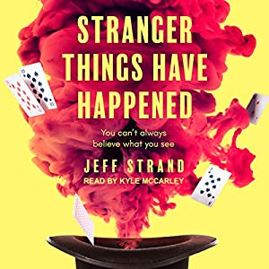 Stranger Things Have Happened Audiobook