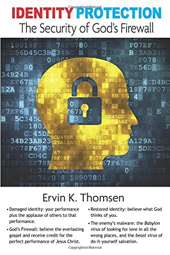 Identity Protection: The Security of God's Firewall PDF Text fb2 book