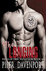 The Longing (Dogs of Fire: Wolfpack Book 2)