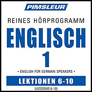 ESL German Phase 1, Unit 06-10 Hörbuch