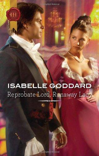 Download Reprobate Lord, Runaway Lady (Harlequin Historical Regency) PDF