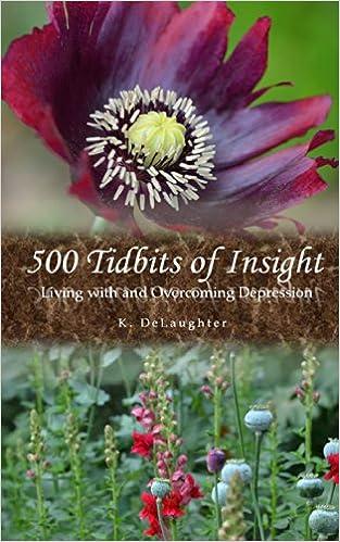 Gratis nedlastede lydbøker500 Tidbits of Insight: Living with and Overcoming Depression MOBI by K Delaughter