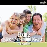 Divorce: Fixing a Bad Divorce | Sam Margulies