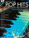 Piano Fun - Pop Hits for Adult Beginners, Brenda Dillon, 1458421104