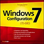 Microsoft Windows 7 (70-680) Lecture Series: 70-680 |  PrepLogic