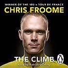 The Climb: The Autobiography Hörbuch von Chris Froome Gesprochen von: Patrick Doherty