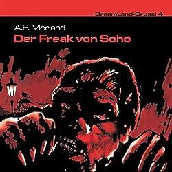 Der Freak von Soho (Dreamland Grusel 4)