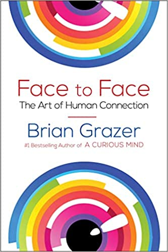 Face to Face: The Art of Human Connection: Brian Grazer