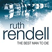 The Best Man to Die: A Chief Inspector Wexford Mystery | Ruth Rendell