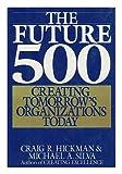 The Future 500, Craig R. Hickman and Michael A. Silva, 0453005446