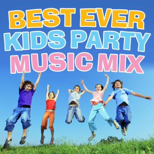 Best Ever Kids Party Music Mix