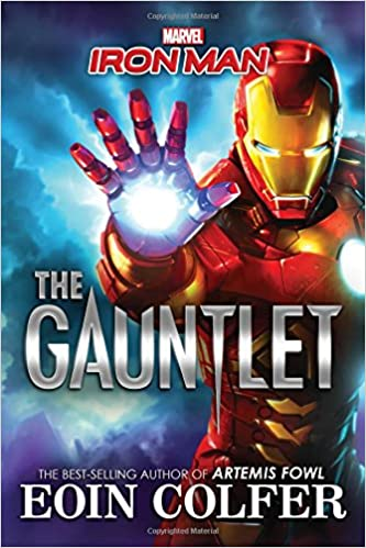 Amazon com: Iron Man: The Gauntlet (9781484741603): Eoin