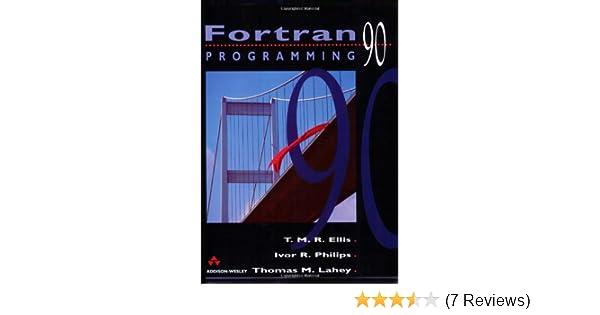 Fortran 90 Programming (International Computer Science