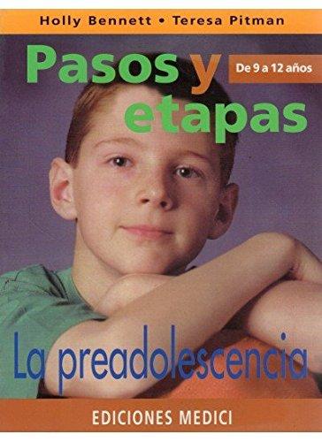Read Online Preadolescencia, La - Pasos y Etapas de 9 a 12 an (Spanish Edition) ebook
