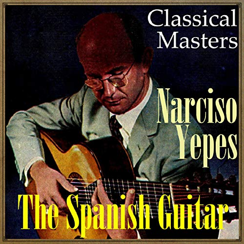 "The Spanish Guitar, ""Classical Masters"""