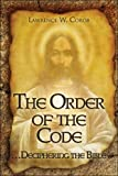 The Order of the Code, Lawrence W. Corob, 1424164362
