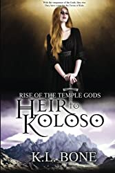 Heir to Koloso - Special Edition (Rise of the Temple Gods) (Volume 2)