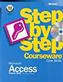 Microsoft Access Version 2002 Step-by-Step Courseware : Core Skills, Microsoft Official Academic Course Staff, 0470069376