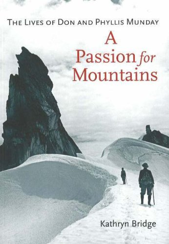 [E.b.o.o.k] A Passion for Mountains: The Lives of Don and Phyllis Munday WORD