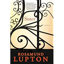 Sister [ SISTER BY Lupton, Rosamund ( Author ) Jun-07-2011