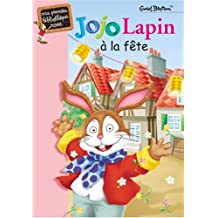 JOJO LAPIN À LA FÊTE