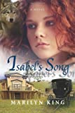 Isabel's Song, Marilyn King, 1495283100