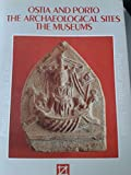 Ostia and Porto: The archaeological sites and the museums (Practical guides, English)