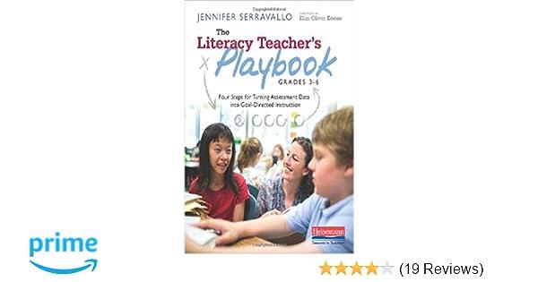 Amazoncom The Literacy Teachers Playbook Grades 3 6 Four Steps